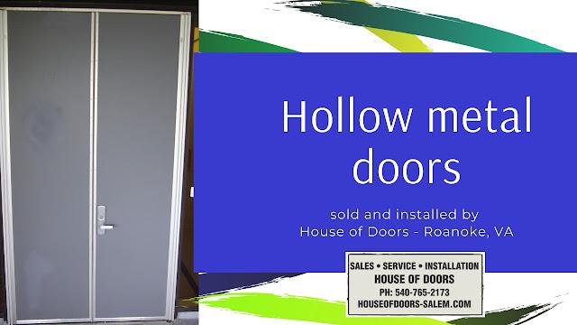 House of Doors - Roanoke, VA sells and installs hollow metal ( steel doors ) doors