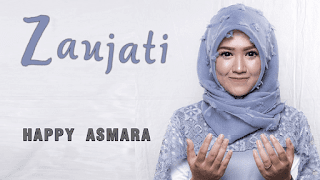 Lirik Lagu Zaujati - Happy Asmara