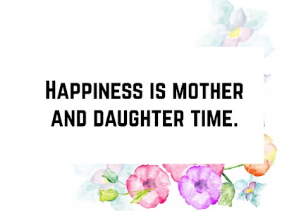 Happy Mom and daughter quotes