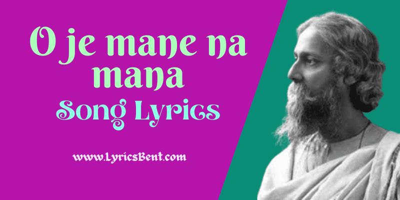 O Je Mane Na Mana Song Lyrics