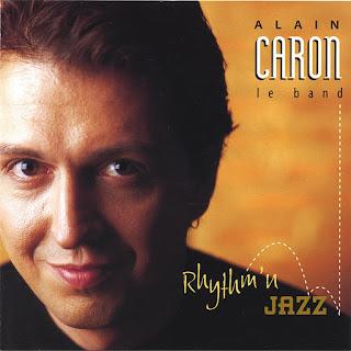 Alain Caron Le Band - 1995 - Rhythm'n Jazz