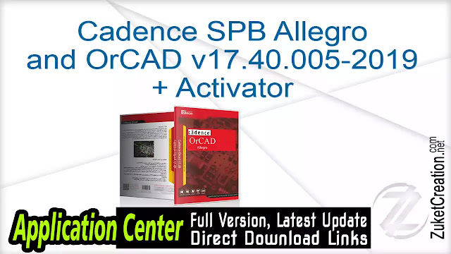 Cadence SPB Allegro and OrCAD v17.40.005-2019 + Activator