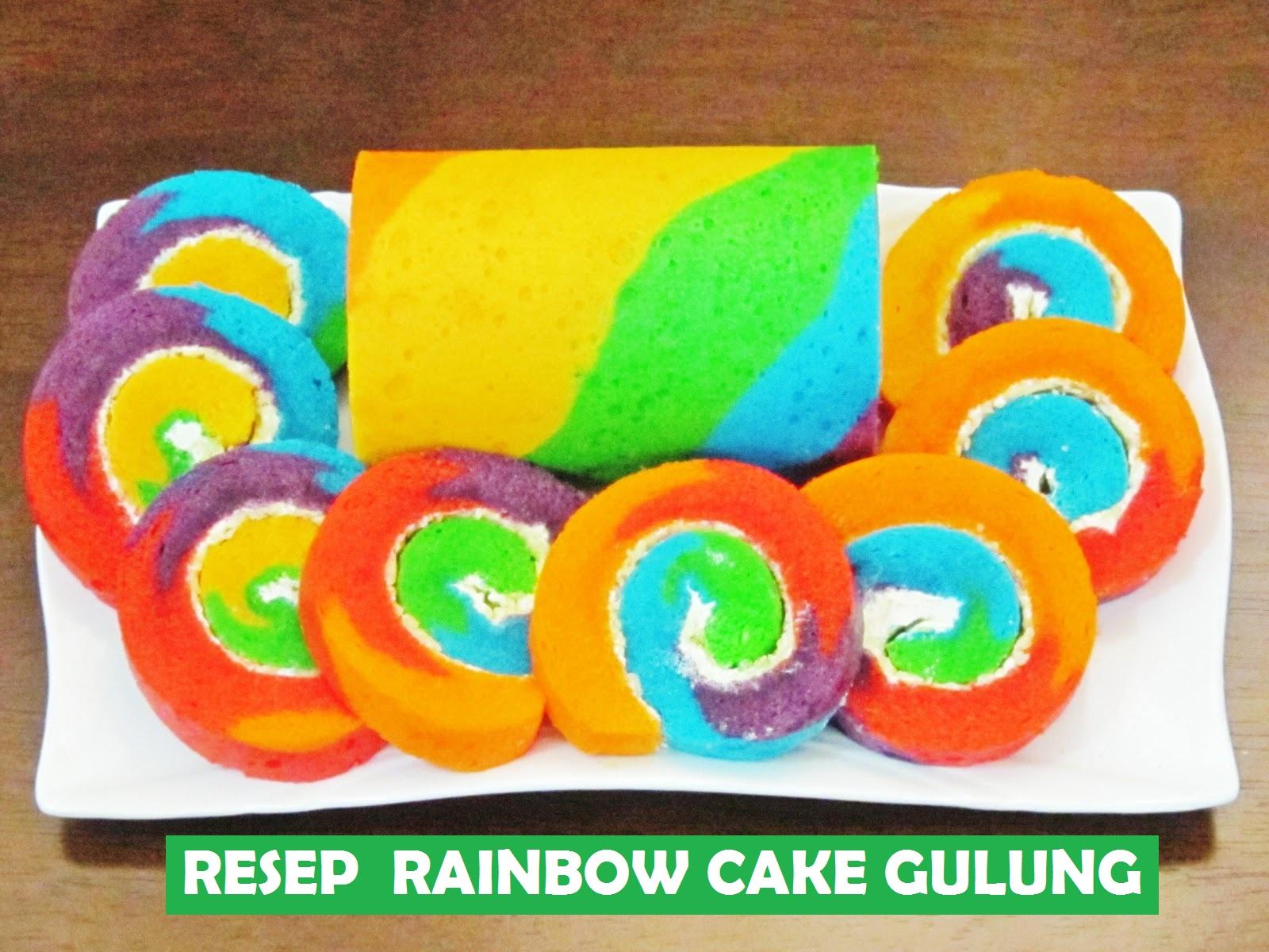 Resep Rainbow Cake Gulung Masakan Masa Kini