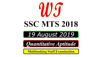 SSC MTS 19 August 2019 All Shifts Quantitative Questions PDF Download Free