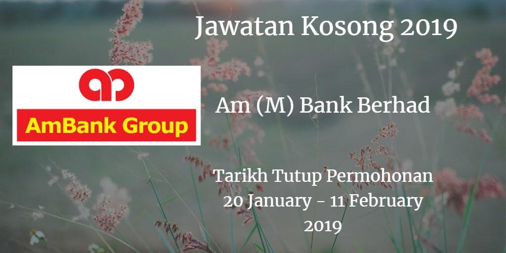 Jawatan Kosong AmBank (M) Berhad 20 January - 11 February 2019