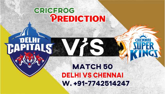 Chennai vs Delhi IPL T20 50th Match Today 100% Match Prediction Who will win - Cricfrog