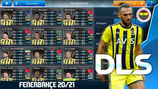 Dream League Soccer 2021 Fenerbahçe Yaması - En Güncel Transferler Var!
