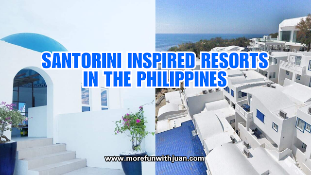 santorini philippines la union  santorini inspired resort in laguna  santorini inspired resort in cavite  santorini of the north philippines  thunderbird resort  camp netanya  santorini greece  balesin island