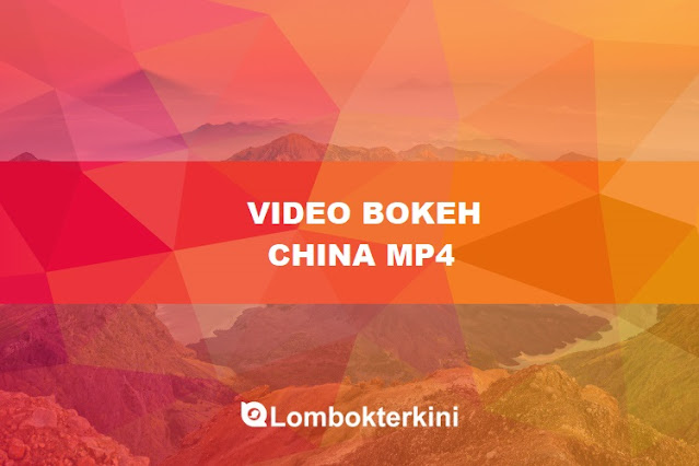 Video Bokeh China MP3
