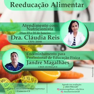 Reeducação Alimentar com a nutricionista Dra. Cláudia Reis e Jandre Magalhães, profissional de Educação Física.