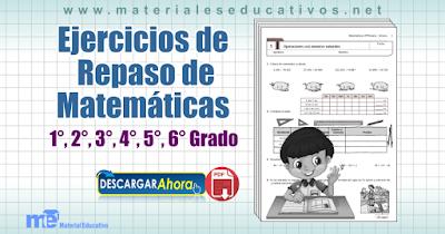 Ejercicios de repaso de matemáticas 1°, 2°, 3°, 4°, 5°, 6° grado primaria
