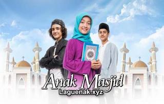 Ost Anak Masjid Mp3