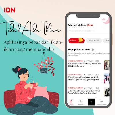 IDN App aplikasi berita terlengkap tidak ada iklan