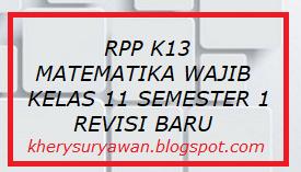 File Pendidikan RPP k13 Matematika Wajib Kelas XI SMA/SMK Semester 1 Revisi 2019