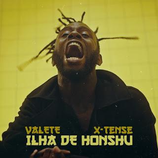 Valete Feat. X-Tense - Ilha de Honshu (Rap)
