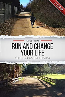 Run and Change Your Life (Second Edition) by Josue Rojas