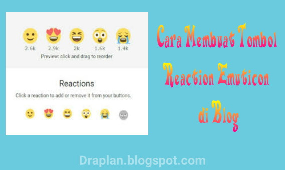 Cara gampang menciptakan tombol reaction emuticon di blog Cara Praktis Membuat Tombol Reaction Emoticon di Blog