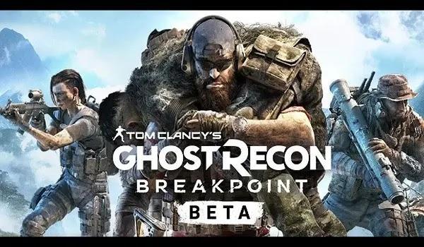 موعد إطلاق البيتا العام للعبة GHOST RECON BREAKPOINT