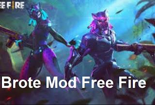 Brote Mod Free Fire