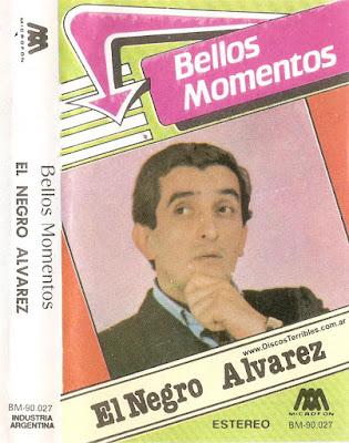 El Negro Alvarez - Bellos momentos