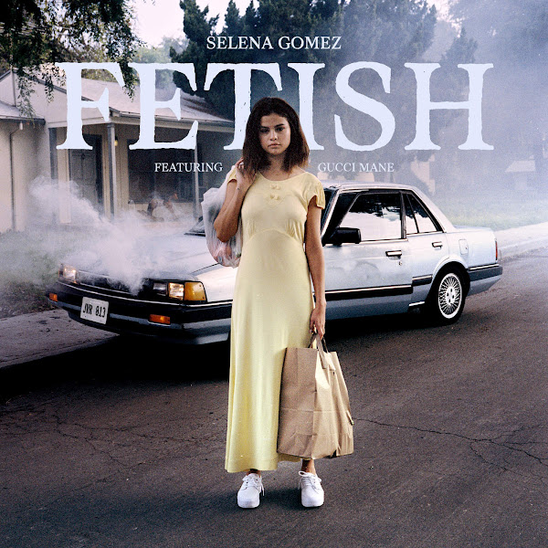 Selena Gomez - Fetish (feat. Gucci Mane) - Single Cover