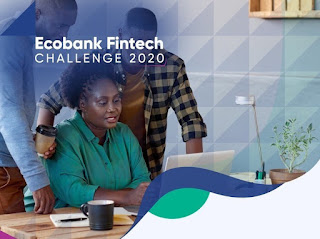 Ecobank Fintech Challenge 2020 for African Start-ups | $22,000 Cash Prizes