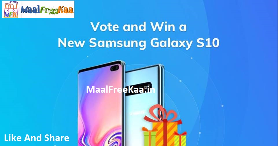 Get Free Samsung Galaxy S10 By Vote Win Contest - Freebie