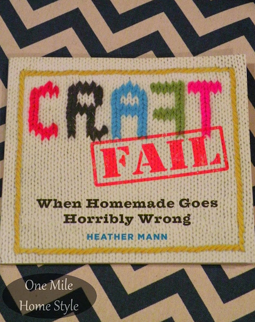 CraftFail: When Handmade Goes Horribly Wrong - Book Review