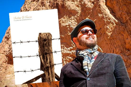 """O jornalista Victor Duarte Faria e o livro """"O Sol de um Novo Jeito"""""""