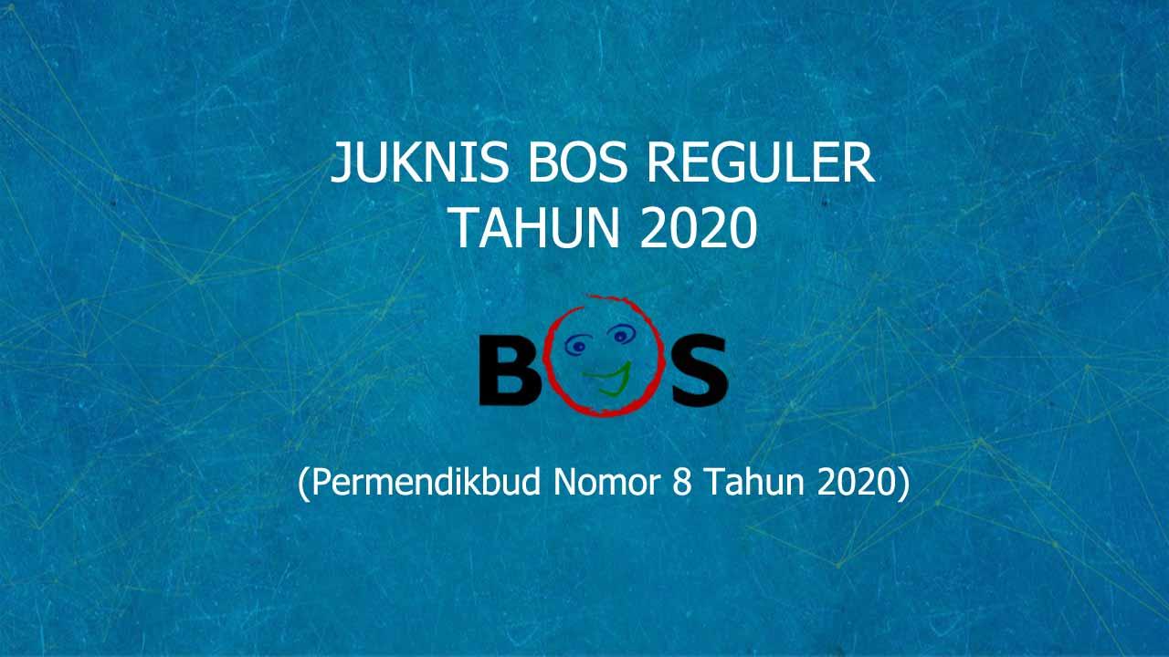 juknis bos reguler 2020