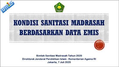 Kumpulan Materi Kondisi Sanitasi Madrasah Berdasarkan Data EMIS Menyambut Tahun Ajaran Baru 2020-2021