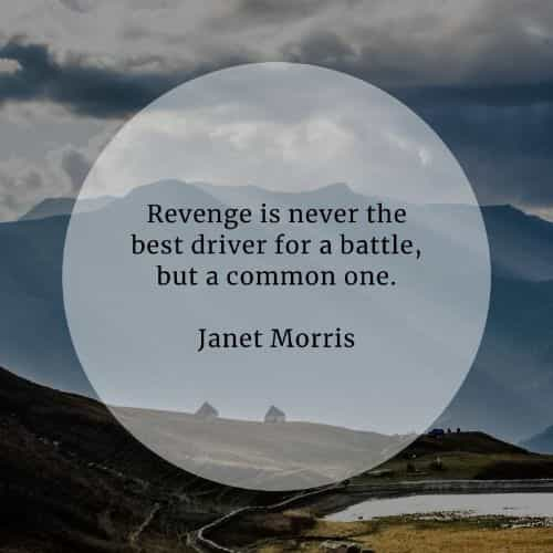 Revenge quotes that'll make you think before you act
