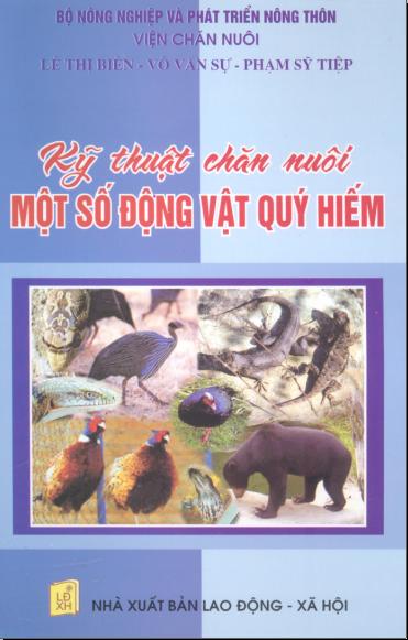 Kỹ thuật chăn nuôi một số động vật quý hiếm