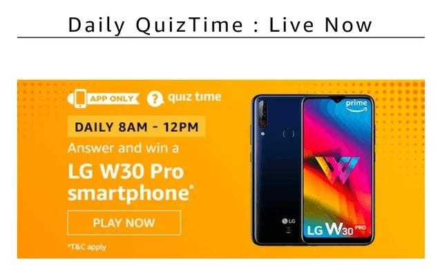15th January Amazon Quiz Answer, Lg w30 Pro quiz