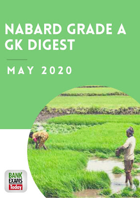 NABARD Grade A GK Digest: May 2020