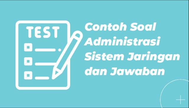 Soal dan Jawaban ASJ Pilihan Ganda SMK Terbaru