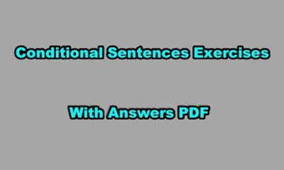 Conditional Sentences Exercises With Answers PDF.