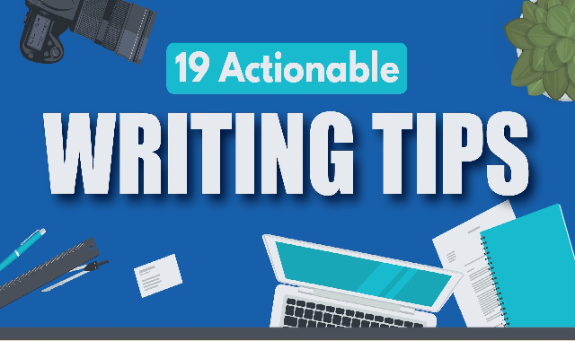 19 Actionable Writing Tips #infographic