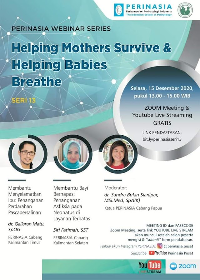 PERINASIA WEBINAR SERIES  *Helping Mothers Survive & Helping Babies Breathe*
