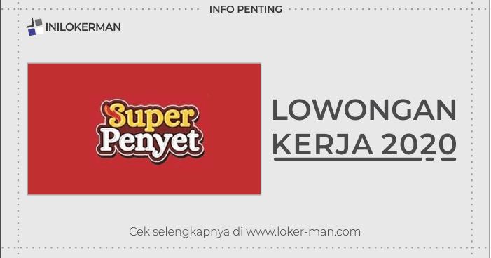 Lowongan Kerja Super Penyet Semarang September 2020 Inilokerman Teman Info Loker