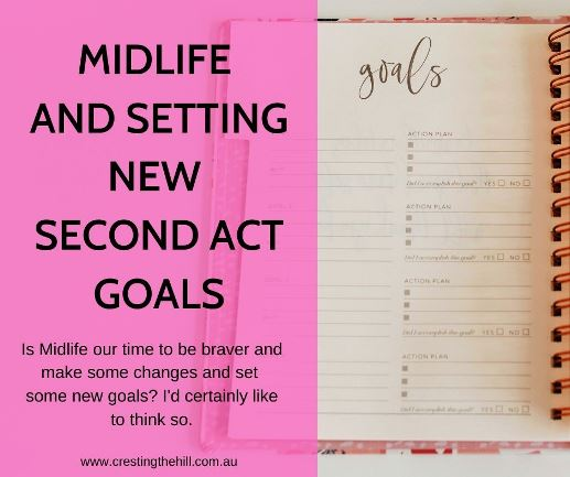 Is Midlife our time to be braver and make some changes and set some new goals? I'd certainly like to think so. #midlifegoals