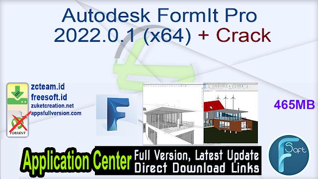 Autodesk FormIt Pro 2022.0.1 (x64) + Crack_ ZcTeam.id