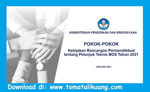 pokok-pokok kebijakan rancangan permendikbud tentang juknis bos 2021 pdf tomatalikuang.com
