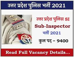 UPPRPB UP POLICE SI BHARTI 2021:- APPLY FOR 9534 POSTS