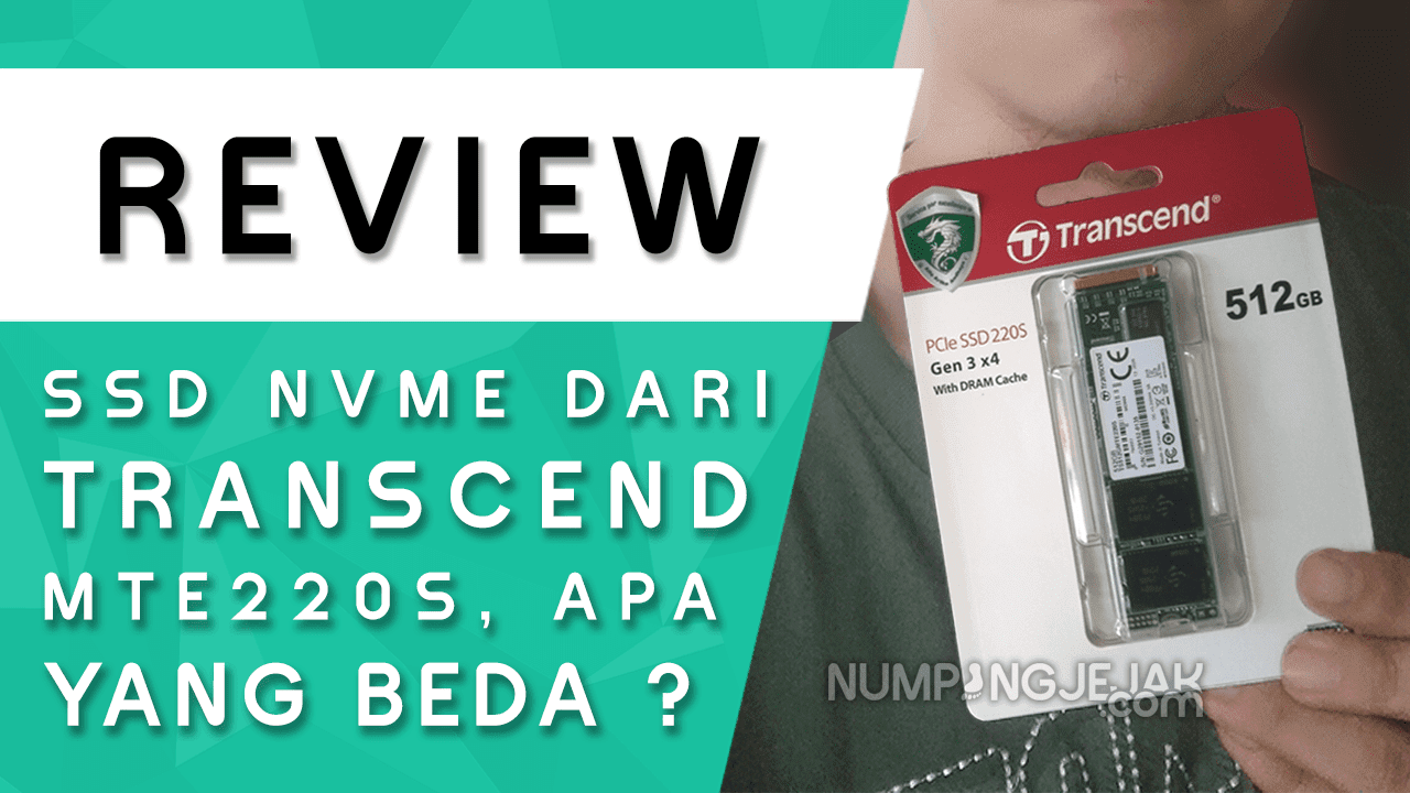 Review SSD NVME Transcend MTE220S 512GB dengan DRAM Chace