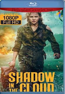 Shadow in the Cloud[2020] [1080p Web-Dl] [Subtitulado] [GoogleDrive] LaChapelHD