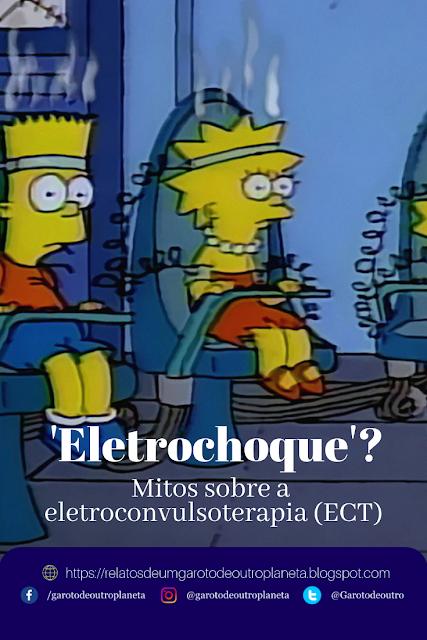 'Eletrochoque'? Mitos sobre a eletroconvulsoterapia (ECT)