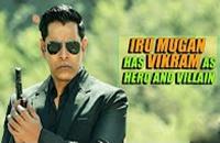Iru Mugan has Vikram as hero and villain