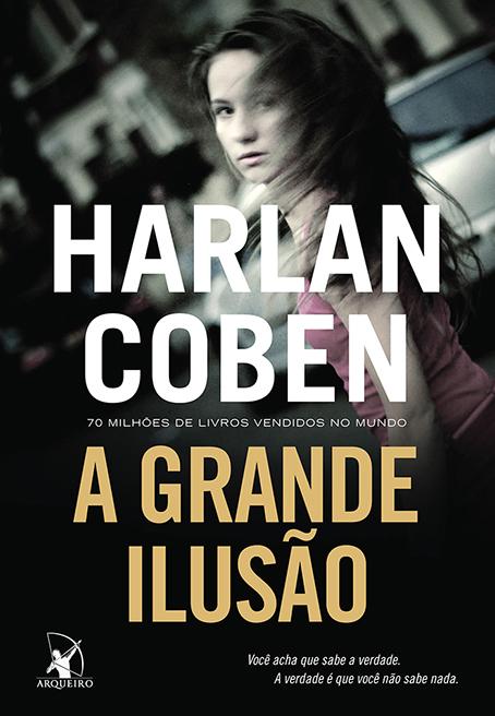 A GRANDE ILUSAO - HARLAN COBEN