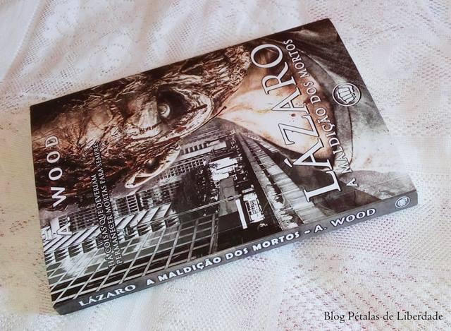 """Resenha: livro """"Lázaro - A maldição dos mortos"""", A. Wood, Editora Selo Jovem, zumbis"""